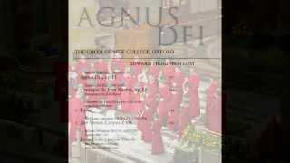 Samuel Barber   Agnus Dei   Choir New College   Oxford