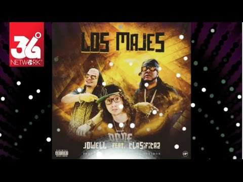 Letra Los Majes Jowell Ft Clasifica2