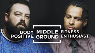 Can Body Positive & Fitness Enthusiasts Find Middle Ground?