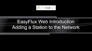 easyflux web: adding a station to the network