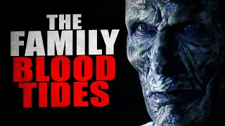 """""""The Family: Blood Tides"""" 