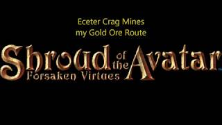 Shroud of the Avatar A gold ore route for Etcecter Crag Mines