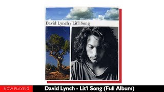 David Lynch - Lit'l song (Full Album//Official Audio)