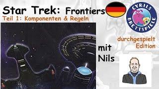 Cyrils Brettspiele - Star Trek: Frontiers (S107E01) - Komponenten & Regeln