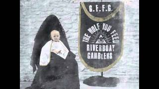 Riverboat Gamblers   Blue Ghosts