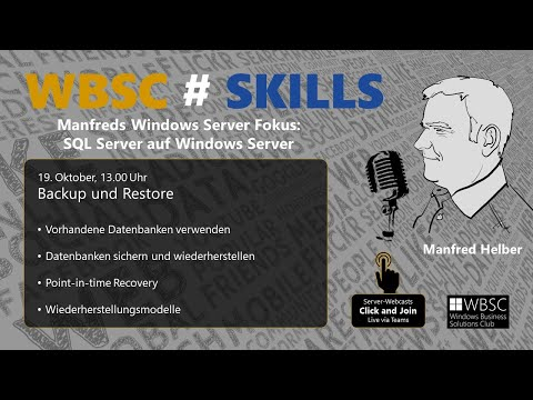 , title : 'WBSC#SKILLS: SQL Server: Backup und Restore FHD'