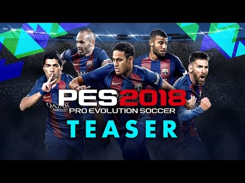 PES 2018 Teaser Trailer thumbnail