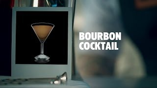 BOURBON COCKTAIL DRINK RECIPE - HOW TO MIX