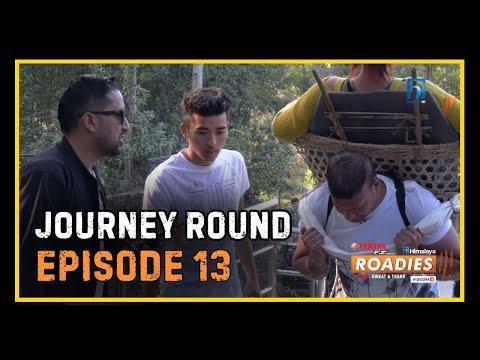 HIMALAYA ROADIES SEASON 3 | EPISODE 13 | JOURNEY ROUND