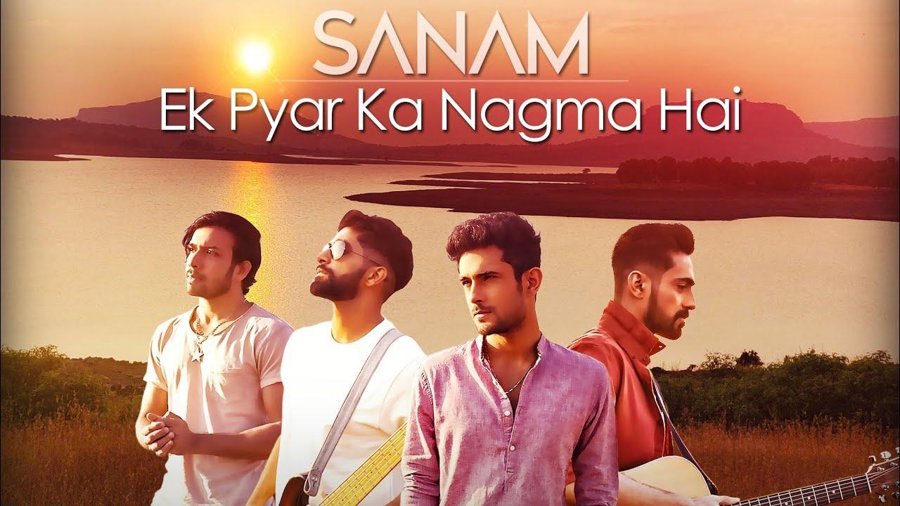 Ek Pyar Ka Nagma Lyrics – Sanam | Ek Pyar Ka Nagma Lyrics in Hind