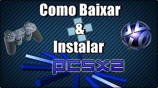 Como Baixar e Instalar Emulador de Ps2 + Bios - Pcsx2 ( ATUALIZADO 2016 )