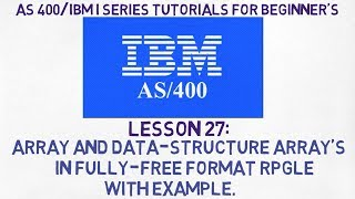 As 400 tutorials | #27 | Array's & Data-Structure Array in Fully-Free format RPGLE with example.