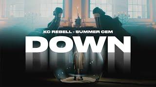 KC Rebell x Summer Cem - DOWN [official Video] prod. by MIKSU, MACLOUD & SANTO