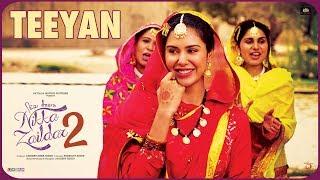 Teeyan (Nikka Zaildar 2)  Ammy Virk, Sonam Bajwa, Wamiqa Gabbi