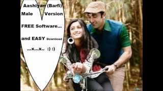Aashiyan (Male Solo Barfi) By Anuroop Tyagi, Recorded On Lappy...x..x :) :)