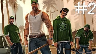 Grand Theft Auto: San Andreas ПРОХОЖДЕНИЕ #2
