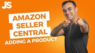 Amazon Seller Central Tutorial | Create an Amazon Listing
