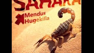 Mendus x Hugekilla - Sahara