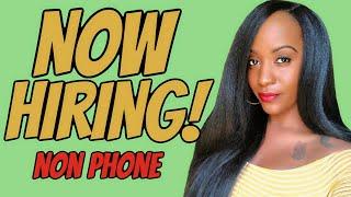 Non Phone Job, Quick Application!