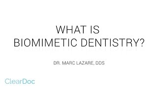 What is Biomimetic Dentistry?