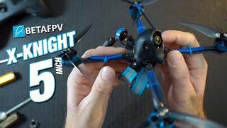 BETAfpv X-Knight 5 inch Sub 250g fpv Quad