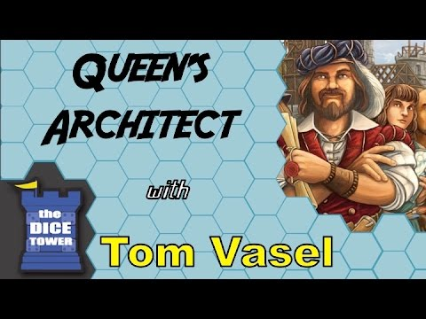 Dicetower: Queen's Architect Review with Tom Vasel