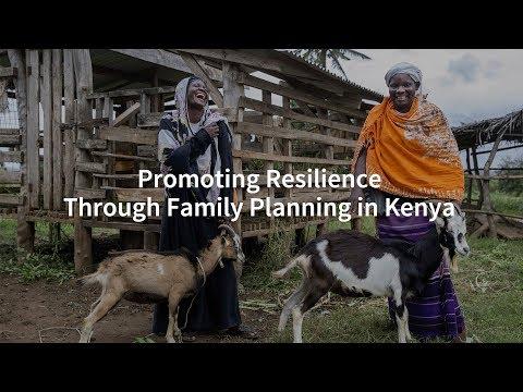 Promoting Resilience Through Family Planning in Kenya Video thumbnail