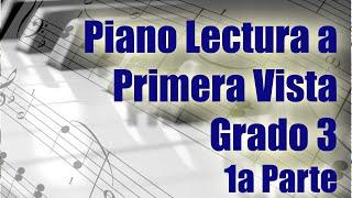 Piano a Primera Vista -Grado 3- Parte 1 (hasta 1 # y 1 bemol) Lectura y Estudio