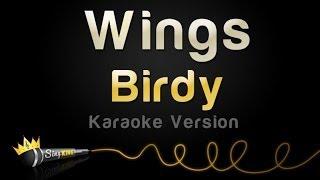 Birdy - Wings (Karaoke Version)