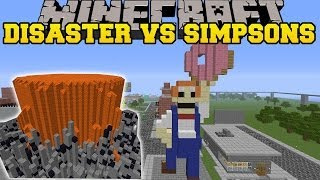 NATURAL DISASTERS MOD VS THE SIMPSONS - Minecraft Mods Vs Maps (Volcanes, Meteors, Earthquakes))