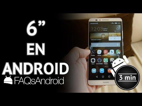 Pantallas de 6 pulgadas en móviles Android - Opinión