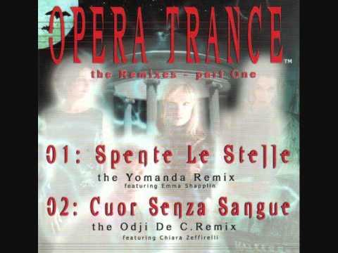 Spente Le Stelle (Yomanda remix) - Opera Trance 2000