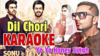 Dil Chori (Yo Yo Honey Singh)   KARAOKE With Lyrics   Sonu Ke Titu Ki Sweety   BasserMusic