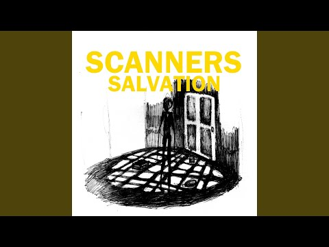 Salvation - Scanners - Topic