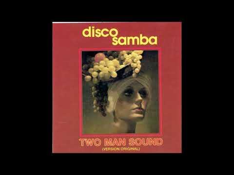 DISCO SAMBA  ( TWO MAN SOUND )