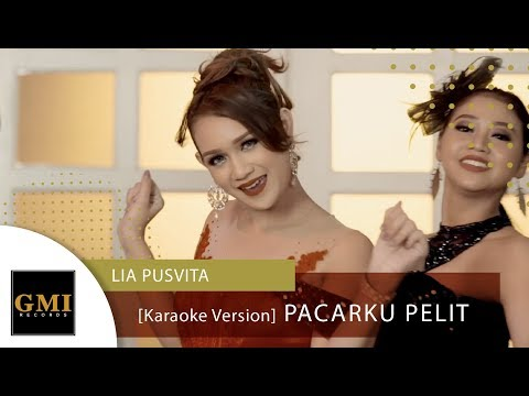 Lia Pusvita - Pacarku Pelit (Karaoke Version) Mp3