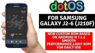 Small Preview Of Dot Os Custom ROM For J2-6 J210F | Stable Version