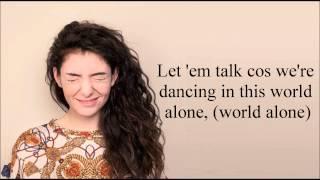 "Video thumbnail of ""Lorde - A World Alone (Lyrics)"""