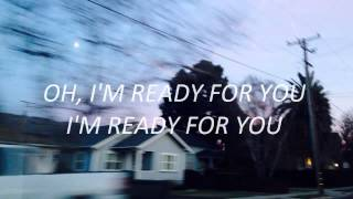 Years & Years -  Ready For You (Lyrics on Screen)