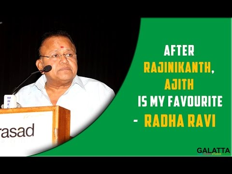 After-Rajinikanth-Ajith-is-my-favourite--Radha-ravi