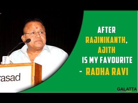 After-Rajinikanth-Ajith-is-my-favourite--Radha-ravi