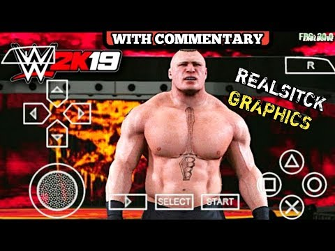 1MB] REAL WWE 2K19 PPSSPP ANDROID With commentary | DOWNLOAD