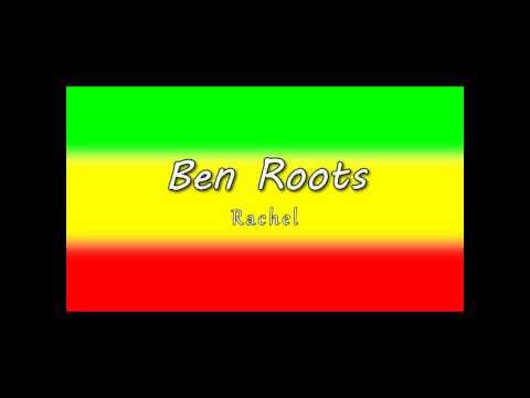 Rachel - Ben Roots