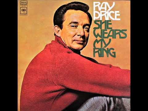 She Wears My Ring , Ray Price , 1968