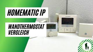Homematic IP Wandthermostate - Der Vergleich