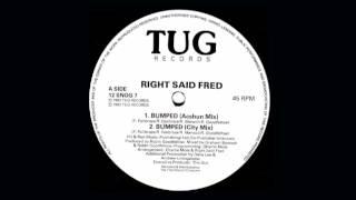 Right Said Fred - Bumped (Acshun Mix)