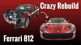 Ferrari 812 SuperFast From Wrecked to Fixed!!!
