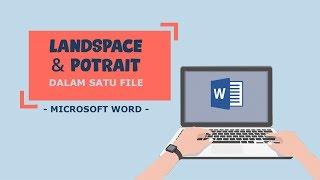 Cara Membuat Orientasi Kertas Portrait dan Landscape dalam Satu File Microsoft Word