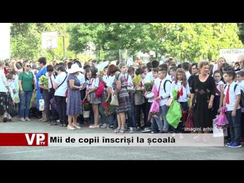 Mii de copii înscriși la școală
