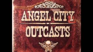 Angel City Outcasts -  Hold On